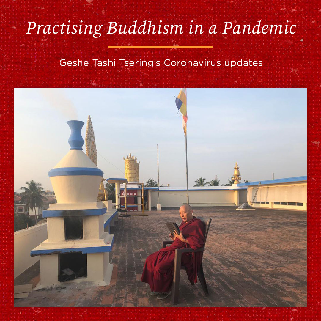 Practising Buddhism in a Pandemic – Geshe Tashi Tsering's Coronavirus Update 25th June