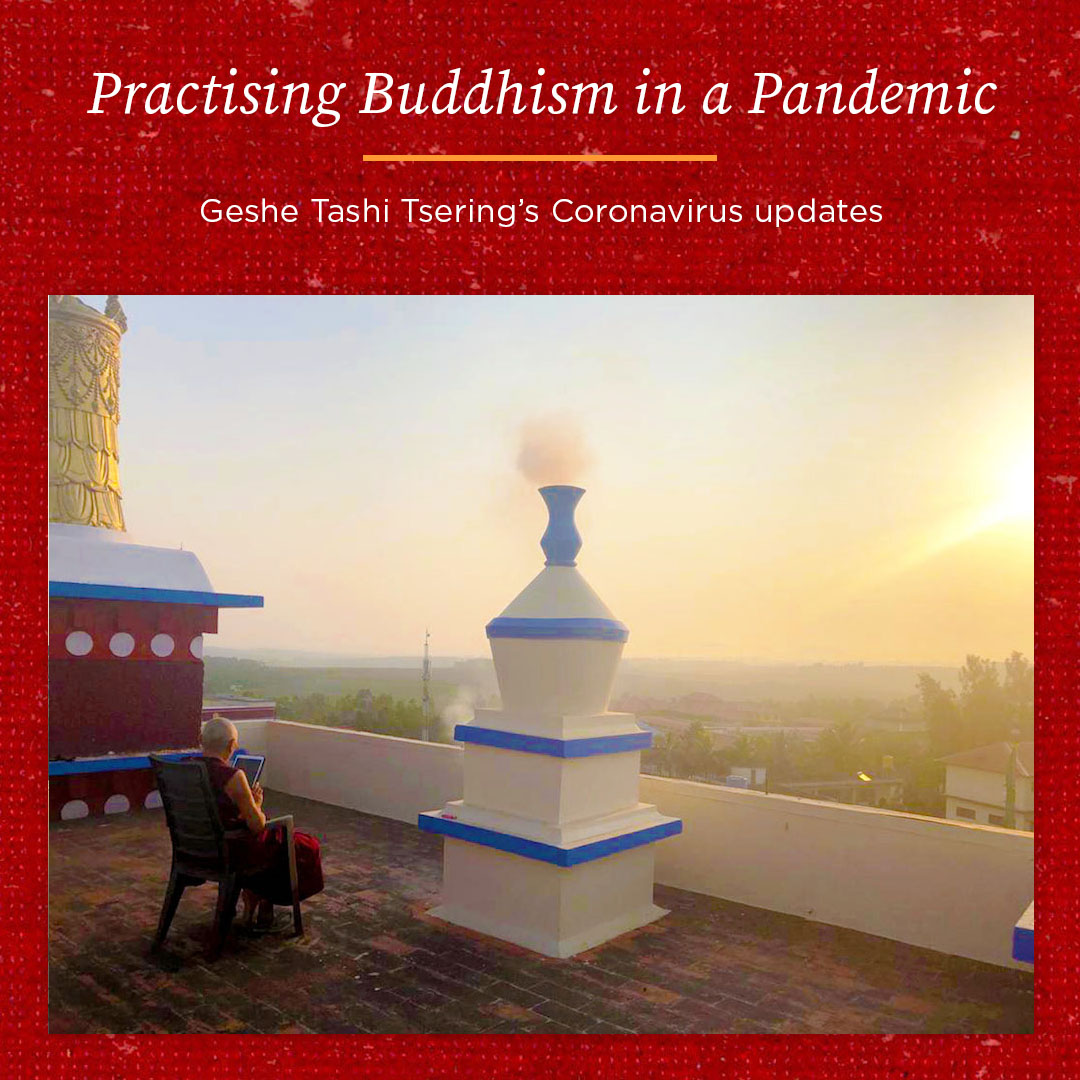 Practising Buddhism in a Pandemic – Geshe Tashi Tsering's Coronavirus Update 8th July
