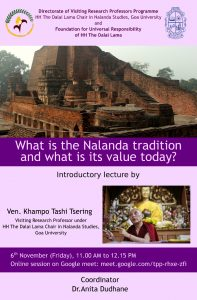 Geshe Tashi's lecture on the Nalanda Tradition at Goa University & videos from the Rainy Season Retreat