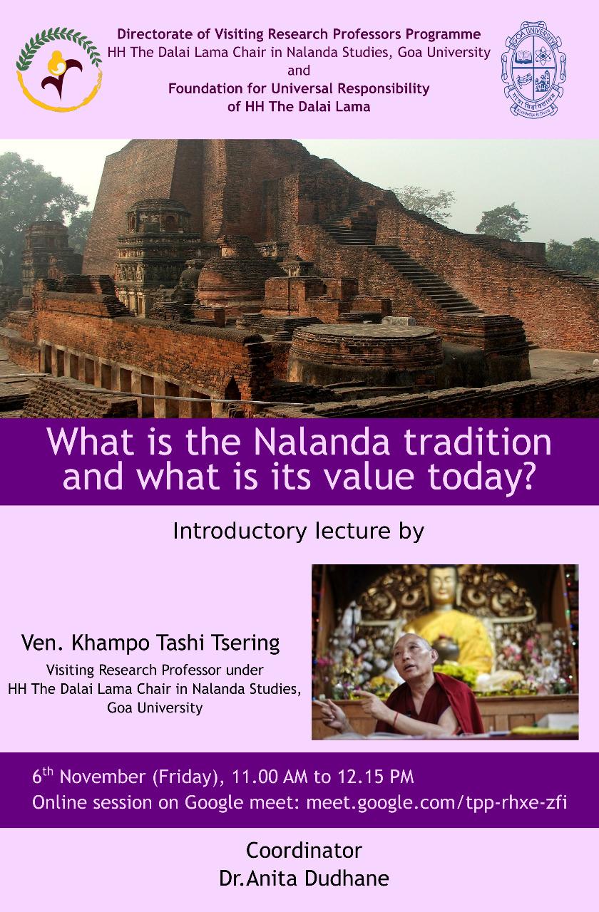 Geshe Tashi's lecture on the Nalanda Tradition at Goa University & videos from the Rainy Season Retreat